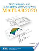 Programming and Engineering Computing with MATLAB 2020