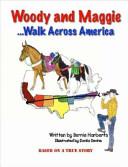 Woody and Maggie Walk Across America