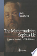 The Mathematician Sophus Lie