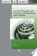 Current Principles and Practices of Telemedicine and E health