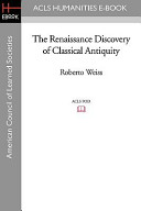 The Renaissance Discovery of Classical Antiquity