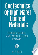 Geotechnics of High Water Content Materials Book