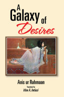 A Galaxy of Desires