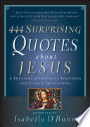 444 Surprising Quotes About Jesus