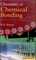 Chemistry of Chemical Bonding