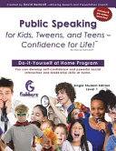 Public Speaking for Kids  Tweens  and Teens   Confidence for Life
