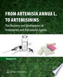 From Artemisia annua L  to Artemisinins