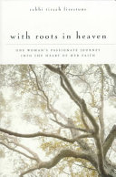 With Roots in Heaven