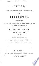 Notes, Explanatory and Practical, on the Gospels...