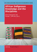 African Indigenous Knowledge and the Disciplines