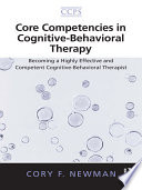 Core Competencies in Cognitive Behavioral Therapy