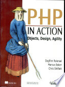 Php In Action, Objects, Design, Agility