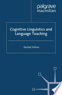 Cognitive Linguistics and Language Teaching