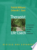 Therapist As Life Coach An Introduction For Counselors And Other Helping Professionals Revised And Expanded