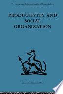 Productivity And Social Organization