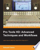 Pro Tools Hd Advanced Techniques And Workflows