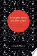 Seizing The Means Of Reproduction PDF