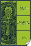 Beyond Theology