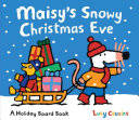 Maisy s Snowy Christmas Eve