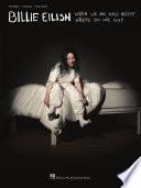 Billie Eilish   When We All Fall Asleep  Where Do We Go  Songbook