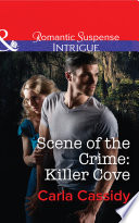 Scene Of The Crime Killer Cove Mills Boon Intrigue
