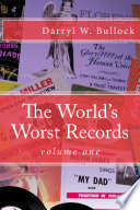 The World's Worst Records: Volume One