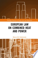 European Law on Combined Heat and Power Book