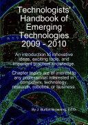 Technologists' Handbook of Emerging Technologies 2009 - 2010
