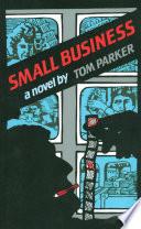 Small Business  A Novel