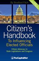 Citizen's Handbook to Influencing Elected Officials