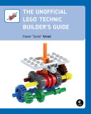 Pdf The Unofficial LEGO Technic Builder's Guide