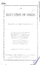 The Education of Girls   By F  J  Faraday   Reprinted from the    Dublin University Magazine