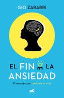 El Fin De La Ansiedad