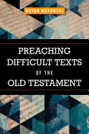 Preaching Difficult Texts of the Old Testament [Pdf/ePub] eBook