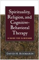 Spirituality, Religion, and Cognitive-Behavioral Therapy Pdf/ePub eBook