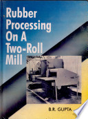 Rubber Processing On A Two Roll Mill Book
