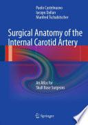 Surgical Anatomy of the Internal Carotid Artery Book