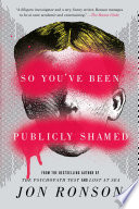 So You ve Been Publicly Shamed