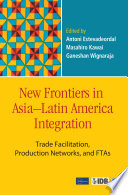 New Frontiers in Asia–Latin America Integration