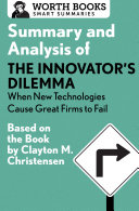 Pdf Summary and Analysis of The Innovator's Dilemma: When New Technologies Cause Great Firms to Fail Telecharger