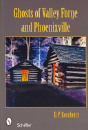Pdf Ghosts of Valley Forge and Phoenixville