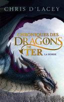 Pdf Chroniques des dragons de Ter - Livre I - La Horde Telecharger