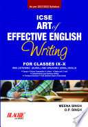 ICSE Art of Effective English Writing for Classes IX X  2021 Edition