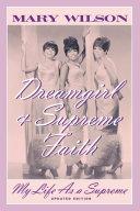 Dreamgirl and Supreme Faith