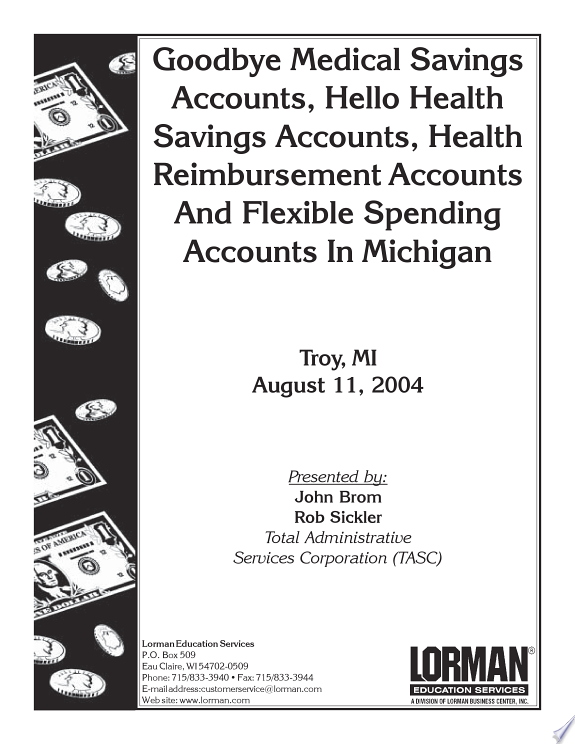 Goodbye Medical Savings Accounts, H