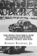 The Speed Trap Bible
