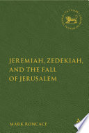 Jeremiah  Zedekiah  and the Fall of Jerusalem