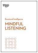 Mindful Listening (HBR Emotional Intelligence Series) [Pdf/ePub] eBook