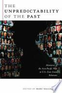 The Unpredictability of the Past Book