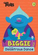 Biggie and the Disastrous Dance (DreamWorks Trolls) [Pdf/ePub] eBook